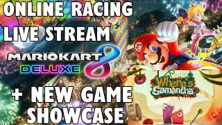 Mario Kart 8 Deluxe Online With Viewers + NEW Game Showcase: Where's Samantha?
