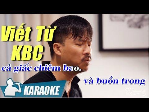 Karaoke Viết Từ KBC Tone Nam - Quang Lập | Nhạc Vàng karaoke hay