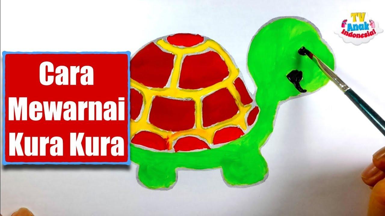 Cara Mewarnai Kura Kura How To Coloring Turtle Tv Anak Indonesia