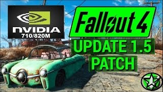 Fallout 4 New Update 1.5 ON Nvidia 710M 820M