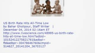 US Birth Rate Hits All-Time Low