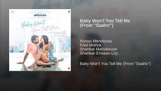 Baby Won't You Tell Me Full Song - Saaho | Hindi Version | Prabhas, Shraddha Kapoor | Audio | 2019.mp3