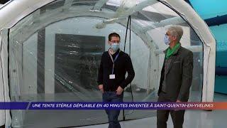 Yvelines | Une tente stérile dépliable en 40 minutes inventée à Saint-Quentin-en-Yvelines