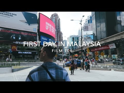 FIRST DAY IN MALAYSIA
