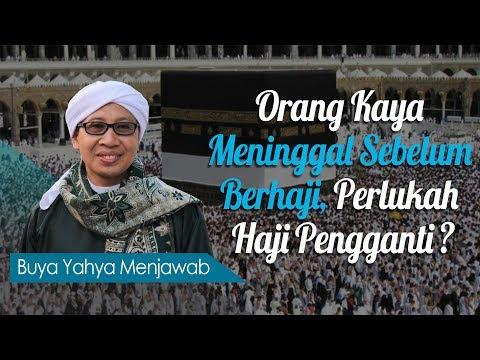 Download KH. Zainul Ma'arif (Buya Yahya) - Perlukah Haji Pengganti Jika Orang Kaya Meninggal Sebelum Berhaji -  MP3 MP4 3GP