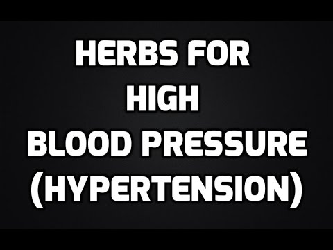 HERBS FOR HIGH PRESSURE (HOW TO CURE HIGH BLOOD PRESSURE)
