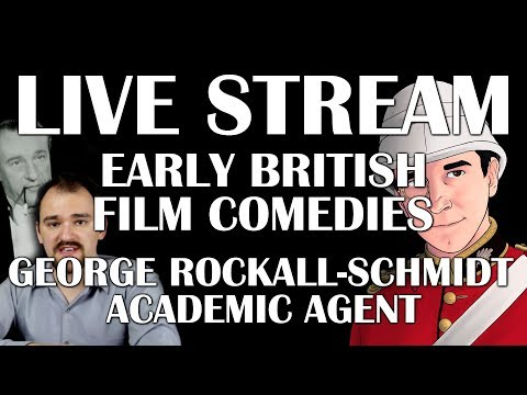 Early British Film Comedies with Georg Rockall-Schmidt and Academic Agent