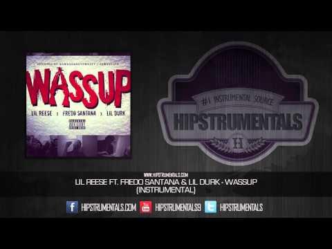 Lil Reese Ft. Fredo Santana & Lil Durk - Wassup [Instrumental] + DOWNLOAD LINK