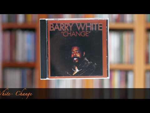 Barry White- Change