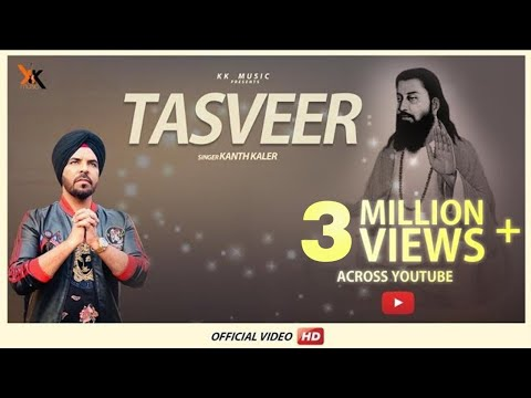 Tasveer - Kanth Kaler ||Full Video||Latest punjabi songs 2018 ||kk music