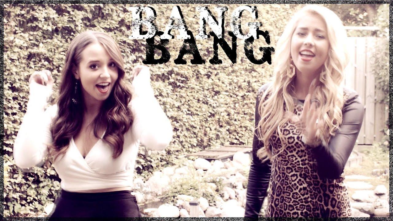 Bang Bang - Ariana Grande Jessie J Nicki Minaj | Ali Brustofski & Karlijn Verhagen Cover (Video)