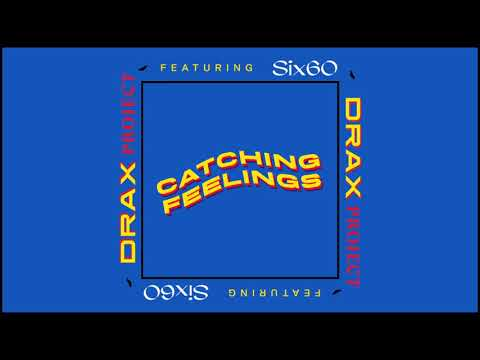 Drax Project - Catching Feelings ft. Six60 (Official Audio) Mp3