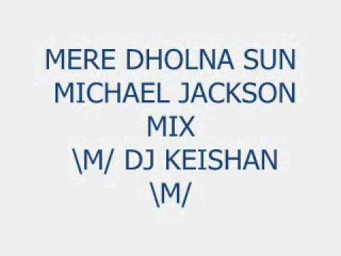 MeRe DhOLNa MicHaEL JaCKsoN By DJ KEisHaN