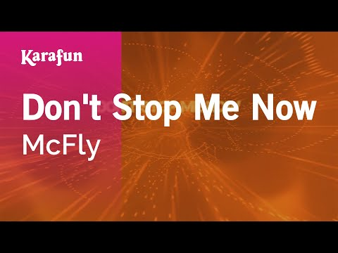 Karaoke Don't Stop Me Now - McFly *
