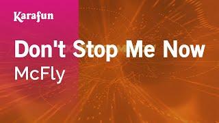 Karaoke Don't Stop Me Now - McFly *