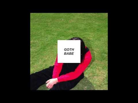 Goth Babe - Messin' Around