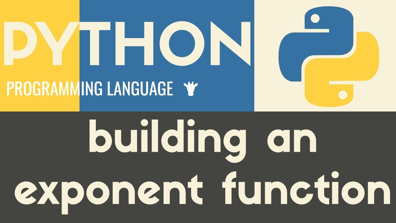 Exponent Function | Python | Tutorial 23