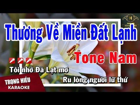 Karaoke Thương Về Miền Đất Lạnh Tone Nam Nhạc Sống   Trọng Hiếu