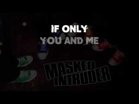 Masked Intruder - If Only Lyrics