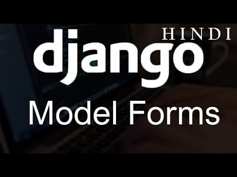 Django Tutorial for Beginners   32   Model Forms