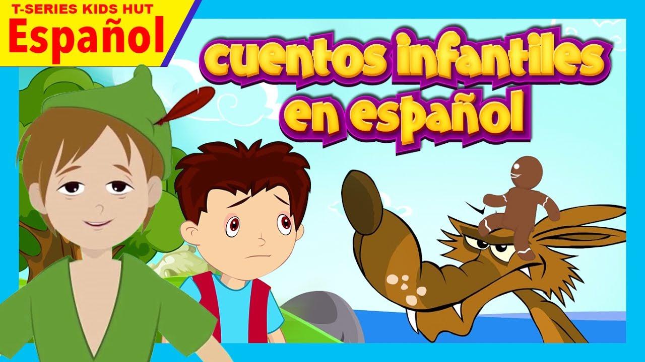 cuentos infantiles en español - cuentos para ninos en