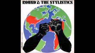 The Stylistics - You
