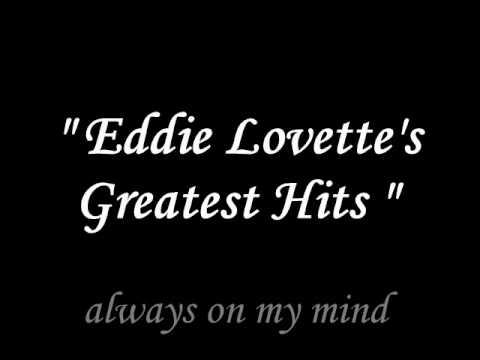 Eddie Lovette - Always on my mind