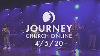 Journey Christian Livestream 4-5-20 •