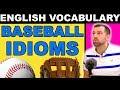 English Idioms About BASEBALL