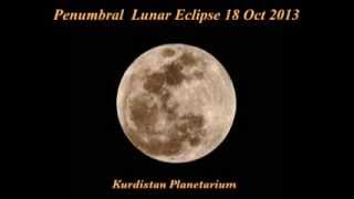 Penumbral Lunar Eclipse 18 Oct 2013