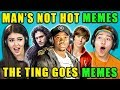 Tubidy TEENS REACT TO MAN'S NOT HOT/THE TING GOES MEMES