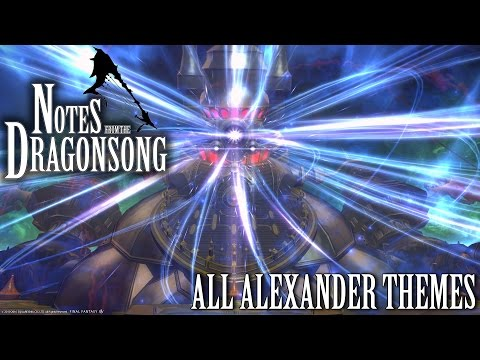 FFXIV OST Alexander ( Notes from the Dragonsong )