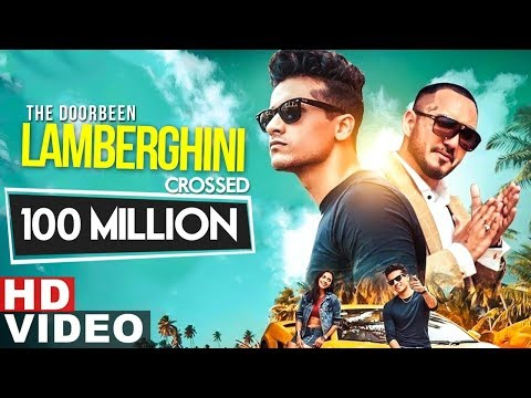 Lamberghini | 100 Million Views | The Doorbeen Feat Ragini | Latest Punjabi Song 2019