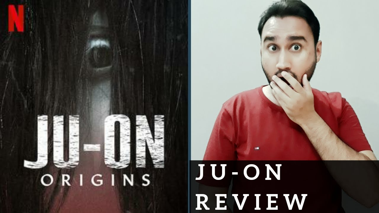 JU-ON Origins Review | Netflix Original Series JU ON | Faheem Taj