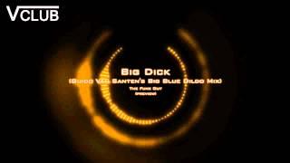 The Funk Out - Big Dick (Guido Van Santen