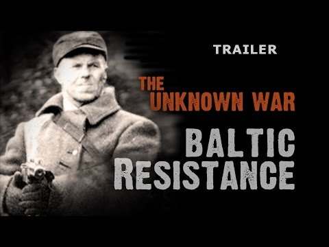 The Unknown War: Baltic Resistance TRAILER (2016)