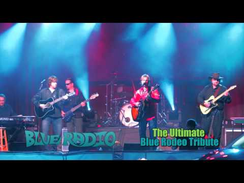 Blue Radio - A Blue Rodeo Tribute Band