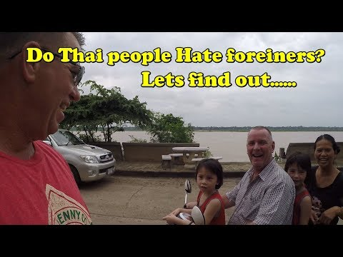 Do Thai people Hate me because I am a foreigner? Lets go through the town and find out.