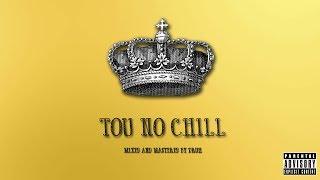 Tji - Tou No Chill