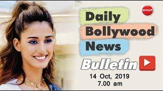 Top 10 Bollywood News 2019 | Disha Patani | Today Bollywood News in Hindi | 14th Oct 2019 | 7 AM
