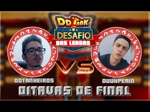 DDTank - DDTankeiros x Duuh Perin - Desafio das Lendas: Oitavas de Final