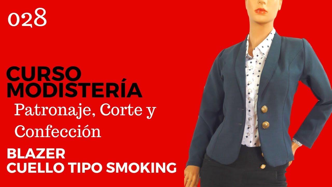 Curso Modistería Blazer Cuello Tipo Smoking - YouTube ec61dd91be222