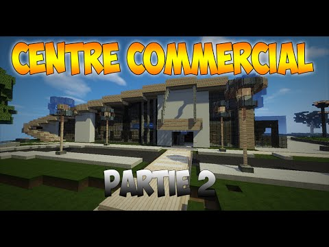 minecraft centre commercial 2 youtube. Black Bedroom Furniture Sets. Home Design Ideas