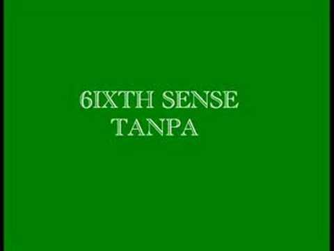 Sixth Sense-Tanpa