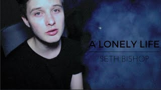 Watch Seth Bishop A Lonely Life video
