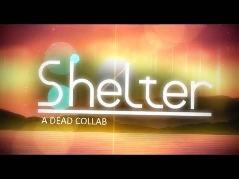 SHELTER   Reunomi's Dead Collab Level