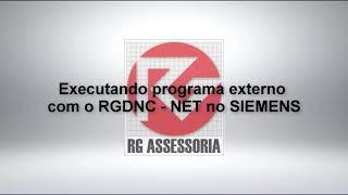 Executando programa externo  com o RGDNC   NET no SIEMENS