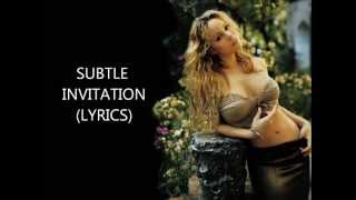 Mariah Carey - Subtle Invitation (Lyrics)