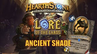 Hearthstone | Lore of the Cards | Ancient Shade (League of Explorers)