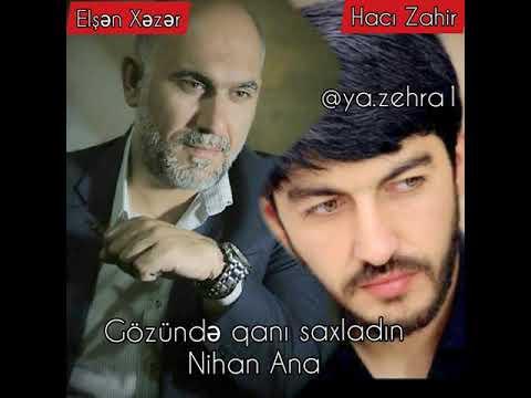 Elşən Xəzər & Hacı Zahir Mirzəvi ~ Lay-Lay Ana